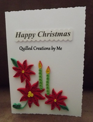 9. QUILLED CREATIONS BY ME Item 3 Candles & Poinisetta card